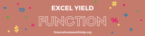 how to use yield function in excel