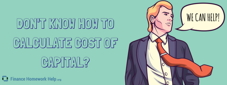 how to calculate cost of capital help