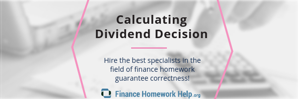 how to calculate dividend decision services