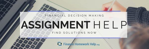 financial decision making assignment help